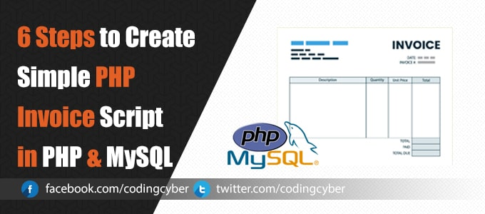 6 Steps to Create Simple PHP Invoice Script in PHP & MySQL
